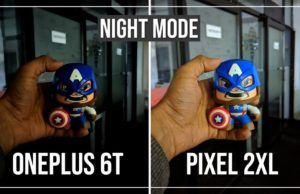 OnePlus 6T Nightscape vs Pixel 2 XL Night Sight Comparision Done