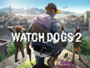 'Watch Dogs 2' Is Free To Grab This Weekend For PC
